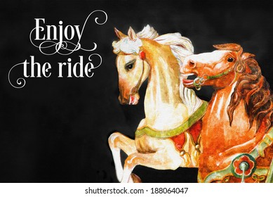 original art, painting of carousel horses with inspirational message