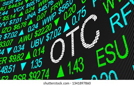 OTC Over the Counter Trading Stock Market 3d Illustration
