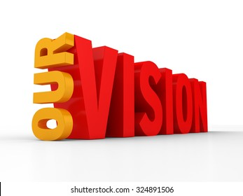 OUR VISION | 3D Perspective Text