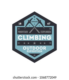 Outdoor rock climbing vintage isolated badge. Mountain explorer sign, touristic expedition label, nature hiking and trekking illustration