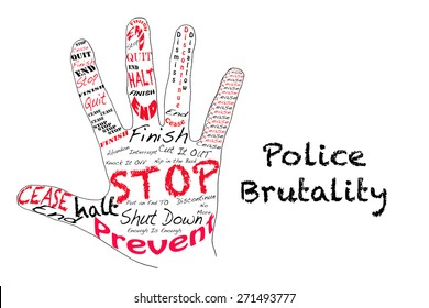 Outline of a hand with the words for Stop along with the word Police Brutality.