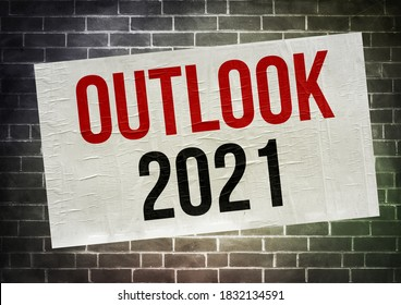 Outlook for 2021 - Message written on a poster
