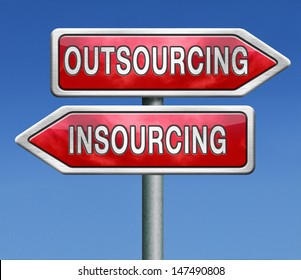outsourcing or insourcing in house solution or external expert or expertise hiring a freelance independant employer