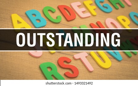 Outstanding with Back to school Education concept background. Abstract Outstanding grade background with excellent,good,great, important,fine,brilliant,impressive,superb,well-known,superior concept
