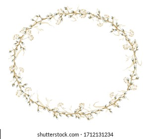 Oval frame with vintage graceful spring branches of pussy-willow and dry herbs herbarium isolated on white background. Watercolor hand drawn illustration
