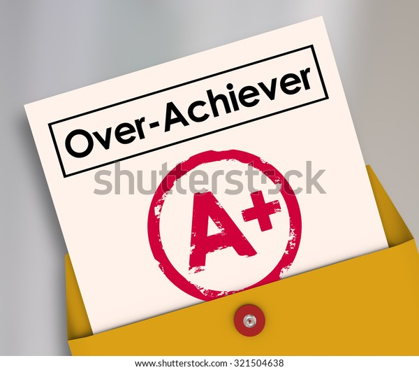 Overachiever Word On Report Card Plus Stock Illustration