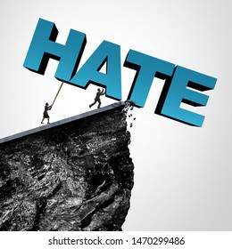 Overcome hate concept and destroy hatred and racial bias or bigotry in politics or society as people pushing text over a cliff as a metaphor for racism with 3D illustration elements.