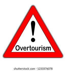Overtourism  sign against white background
