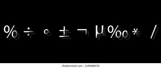 Package of mathematics symbol i.e percentage,divide,multiply,addition,subtraction,micron,dash,per mille, not symbol,micro,plus,minus and degree isolated.
