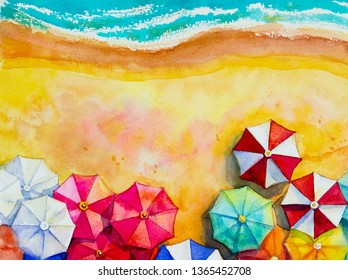 Painting watercolor seascape Top view colorful of travel vacation and tour in summery, multi colored umbrella, sea wave blue background. Hand painted with advertising poster text space illustration.