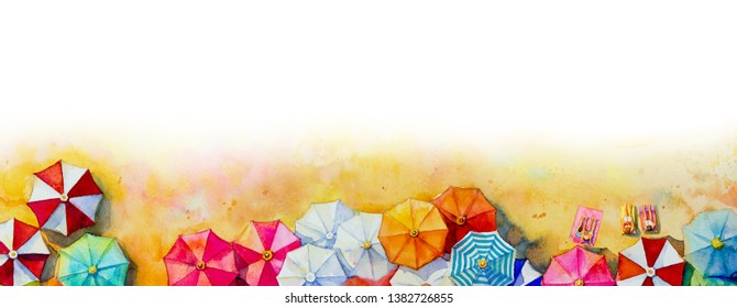 Painting watercolor seascape Top view colorful of lovers, family vacation and tourism in summery, multi colored umbrella in white background. Hand painted with advertising poster illustration.