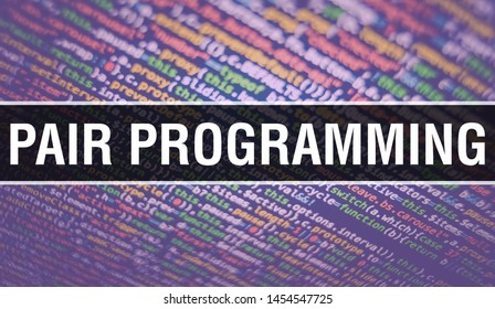 PAIR PROGRAMMING text written on Programming code abstract technology background of software developer and Computer script. PAIR PROGRAMMING concept of code on computer monitor. Coding PAIR