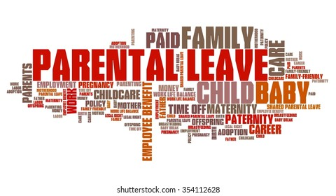 Parental leave - baby care employment benefit word collage.