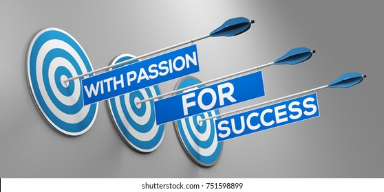 With passion for sucess slogan as business motivation (3D Rendering)