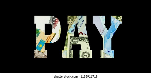 pay Different Worlds Banknotes. Background for business. Money concept