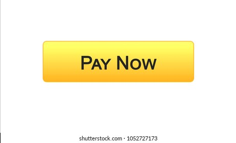 Pay now web interface button orange color, online banking service, shopping