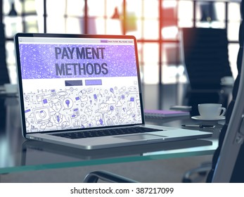 Payment Methods Concept. Closeup Landing Page on Laptop Screen in Doodle Design Style. On Background of Comfortable Working Place in Modern Office. Blurred, Toned Image. 3D Render.