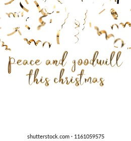 Peace and goodwill this christmas golden hand written festive message with gold confetti, 3D Rendering