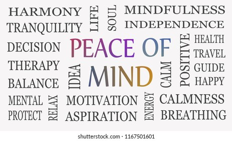 Peace of mind, motivational and inspirational concept. White background.