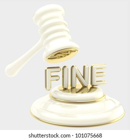 """Penalty and fine illustration as isolated golden and glossy gavel breaking word """"fine"""""""