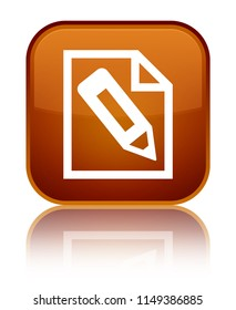 Pencil in page icon isolated on special brown square button reflected abstract illustration