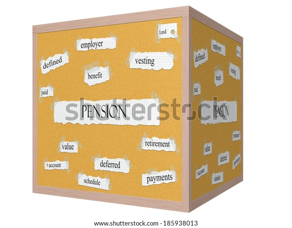 Pension 3D cube Corkboard Word Concept with great terms such as fund, vesting, benefit and more.