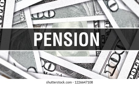 Pension  Closeup Concept. American retirement Dollars Cash Money,3D rendering. Pension  at Dollar Banknote. Financial USA money banknote Commercial money investment profit concept