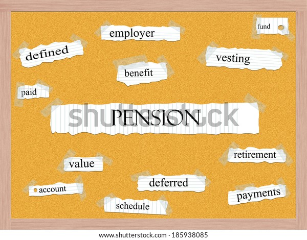 Pension Corkboard Word Concept with great terms such as fund, vesting, benefit and more.