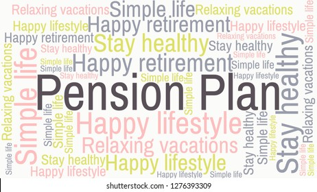 Pension Plan word cloud with related words: happy retirement, stay healthy, relaxing vacations, happy lifestyle, simple life, and pursue your passions.