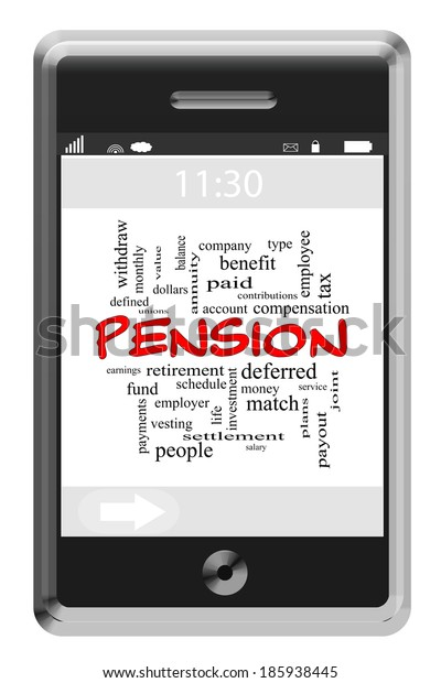 Pension Word Cloud Concept of Touchscreen Phone with great terms such as employer, benefit, paid and more.