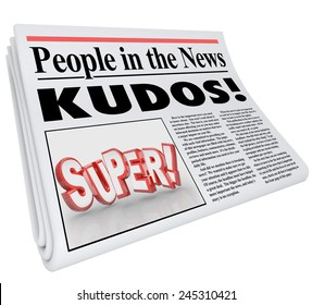 People in the News words and Kudos headline as praise and good announcement or message of a job well done