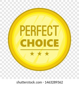 Perfect choice label icon. Cartoon illustration of perfect choice label icon for web