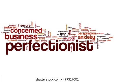 Perfectionist word cloud concept, words related to being a perfectionist.