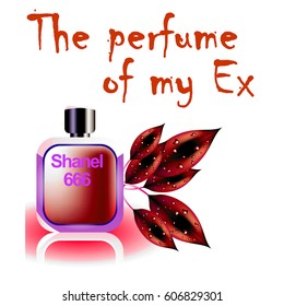 The perfume of my ex-wife is Shanel 666