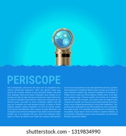 Periscope Background, Sea Waves Background. Metal periscope with a Sparkling Lens in the Waves Above the Water. Spy or Surveillance Concept. Ideal for Poster or Web Banner.