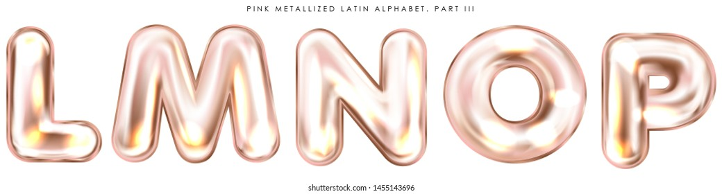 Perl pink foil inflated alphabet symbols, isolated letters L-M-N-O-P