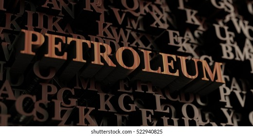 Petroleum - Wooden 3D rendered letters/message.  Can be used for an online banner ad or a print postcard.