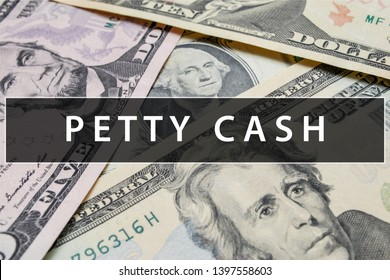 Petty Cash Closeup Concept. Business. Petty Cash text at Dollar Banknote.