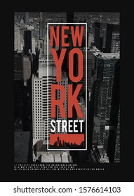 Photo illustration New York street , tee shirt graphics, typography