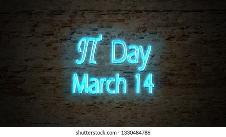 Pi number day, March 14, written with blue neon lights on a stone wall