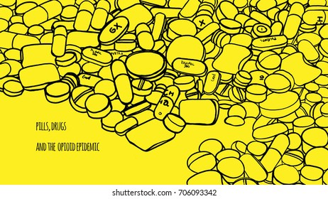 Pills and opiates.. Drug epidemic. Illustration. Illustration about the mass consumption of drugs and analgesics by the population. The illustration shows drug pills and assorted painkillers. Yellow.