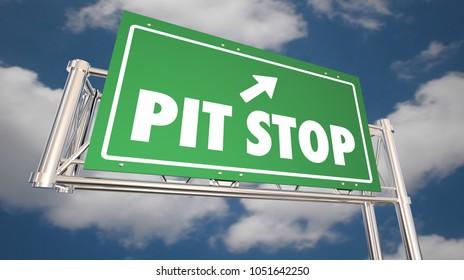 Pit Stop Take Break Freeway Road Sign Rest Relax 3d Illustration