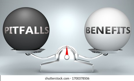 Pitfalls and benefits in balance - pictured as a scale and words Pitfalls, benefits - to symbolize desired harmony between Pitfalls and benefits in life, 3d illustration