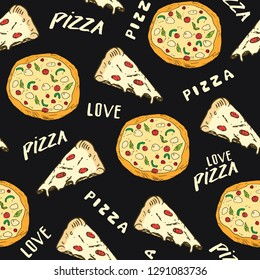 Pizza seamless pattern hand drawn sketch. Pizza slice doodles and words pizza love Food background. illustration.