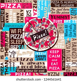 Pizza, slice of pizza, slogans, sayings and quotes, seamless pattern, template