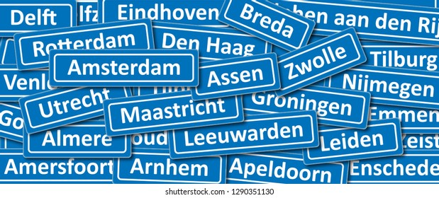 Place names (board) in the Netherlands Holland Dutch. Amsterdam Rotterdam Den Haag Assen Zwolle groningen Leiden Maastricht Delft Almere Tilburg Breda Leiden Apeldoorn Amersfoort Leeuwarden Emmen