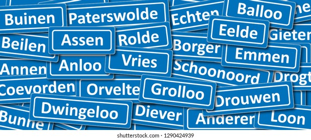 Place names (board) in the province of Drenthe Netherlands Holland Dutch. Assen Rolde Borger Emmen Eeld Dwingeloo Diever Grollo Drouwen Ballo Beilen Vries Orvelte Anloo Coevorden Loon Beilen Gieten