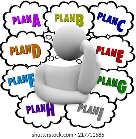 Plan A, B, C through I in thought clouds above a thinker who is revising or changing strategy to try a different approach at success