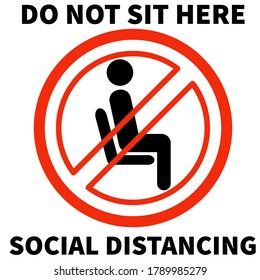 Please do not sit here to prevent from Coronavirus or Covid-19 pandemic White background, Maintain social distance in office -  do not sit here, sign, social distancing, do not sit here signage