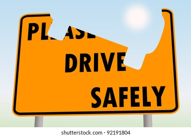 please drive safely road sign